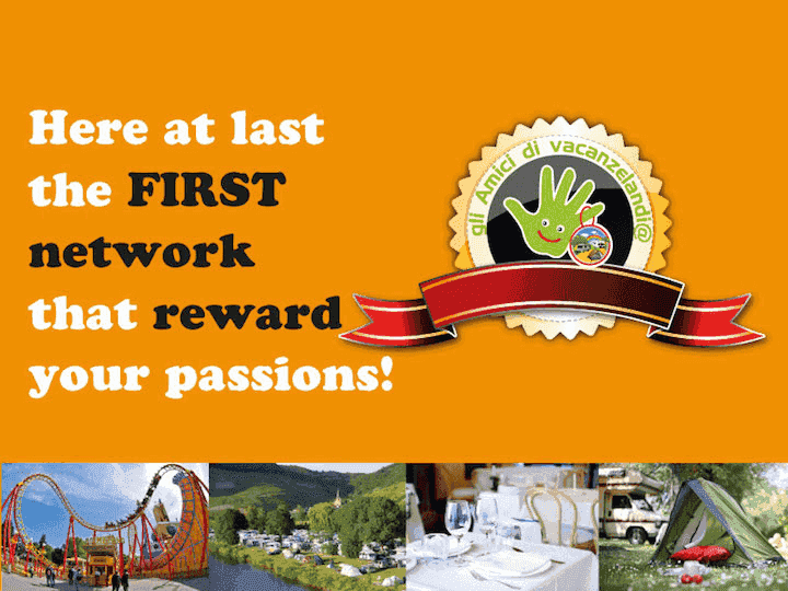 The only network that reward your passions: sign up immediately, it's free!